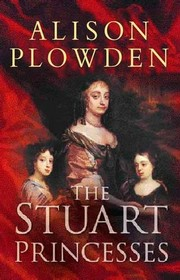 Cover of: The Stuart Princesses