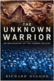 Cover of: The unknown warrior | Richard Osgood