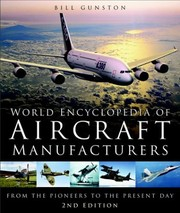 Cover of: World encyclopedia of aircraft manufacturers | Bill Gunston