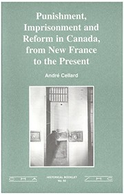 Cover of: Punishment, imprisonment and reform in Canada | AndrГ© Cellard