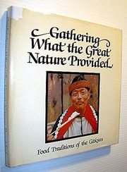 Cover of: Gathering what the great nature provided |
