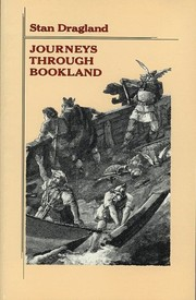 Cover of: Journeys through bookland | Stan Dragland