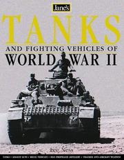 Cover of: Jane's World War II Tanks and Fighting Vehicles | Leland Ness