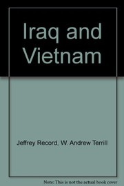 Cover of: Iraq and Vietnam: differences, similarities and insights