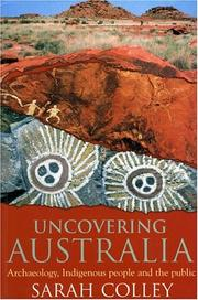 Cover of: UNCOVERING AUSTRALIA | COLLEY S