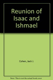 Cover of: The reunion of Isaac and Ishmael | Jack Cohen