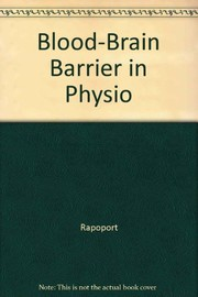 Cover of: Blood-brain barrier in physiology and medicine | Stanley I. Rapoport