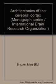 Cover of: Architectonics of the cerebral cortex