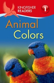 Cover of: Kingfisher Readers L1: Animal Colors