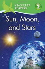 Cover of: Kingfisher Readers L2: Sun, Moon, and Stars