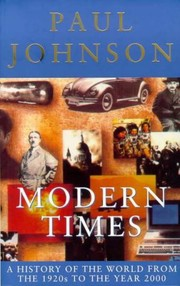 Cover of: Modern Times: A History of the World from the 1920s to the Year 2000 (Phoenix Giants)