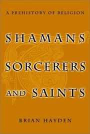 Cover of: Shamans Sorcerers and Saints | Brian Hayden
