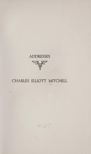 Cover of: Addresses | Charles Elliott Mitchell