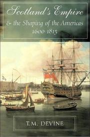 Cover of: Scotland's empire and the shaping of the Americas, 1600-1815