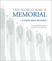 Cover of: The World War II Memorial: A Grateful Nation Remembers