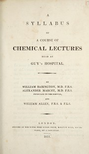 Cover of: A syllabus of a course of chemical lectures read at Guy