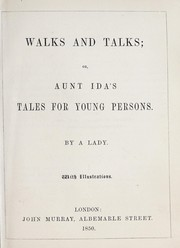 Cover of: Walks and talks, or, Aunt Ida's tales for young person