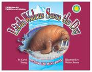 Cover of: Little Walrus Saves the Day | Carol Young