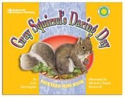 Cover of: Gray Squirrel's Daring Day
