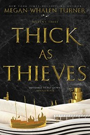 Cover of: Thick as Thieves (Queen's Thief Book 5)