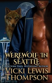 Cover of: Werewolf in Seattle (Wild About You Book 3)