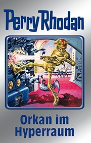 "Cover of: Perry Rhodan 105: Orkan im Hyperraum (Silberband): 4. Band des Zyklus ""Pan-Thau-Ra"" (Perry Rhodan-Silberband) (German Edition)"
