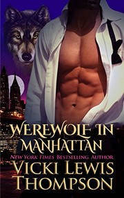 Cover of: Werewolf in Manhattan (Wild About You Book 1)