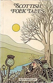 Cover of: Scottish folk tales | Ruth Ratcliff