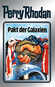 "Cover of: Perry Rhodan 31: Pakt der Galaxien (Silberband): 11. Band des Zyklus ""Die Meister der Insel"" (Perry Rhodan-Silberband) (German Edition)"