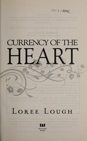 Currency of the heart