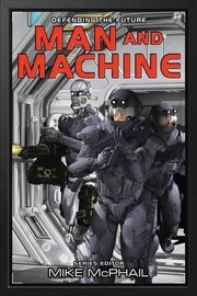 Cover of: Man and Machine (Defending The Future)