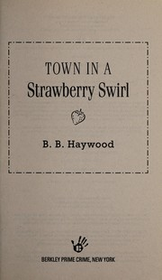 Cover of: Town in a strawberry swirl