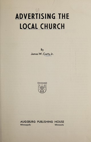 Advertising the local church by James W. Carty
