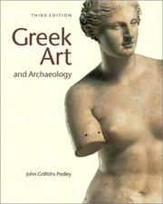 Cover of: Greek Art and Archaeology | John G. Pedley
