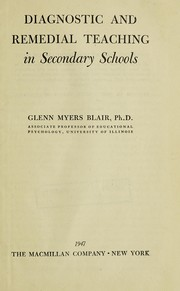 Cover of: Diagnostic and remedial teaching in secondary schools. | Glenn Myers Blair