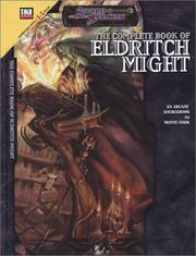 The complete book of Eldritch Might by Monte Cook