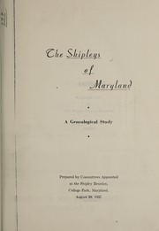 Cover of: The Shipleys of Maryland | Shipley clan of Maryland.