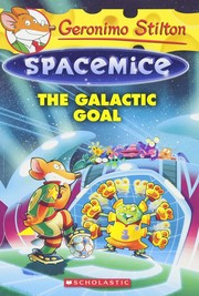 Cover of: The galactic goal | Geronimo Stilton