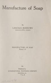 Cover of: Manufacture of soap ... | Lincoln Burrows