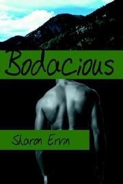 Cover of: Bodacious | Sharon Ervin