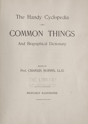 Cover of: The handy cyclopedia of common things and biographical dictionary