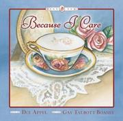 Cover of: Because I Care (Tiny Tea) | Dee Appel