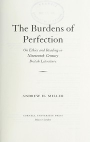 Cover of: The burdens of perfection | Andrew H. Miller