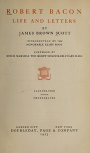 Cover of: Robert Bacon, life and letters | James Brown Scott