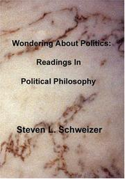 Cover of: Wondering About Politics | Steven L. Schweizer