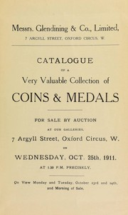 Cover of: Catalogue of a very valuable collection of coins & medals, including the property of the late Joseph Wheelwright, Esq., of Tunbridge Wells; and the property of a member of the British Numismatic Society ... | Glendining & Co
