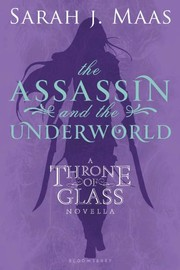 Cover of: The Assassin and the Underworld: A Throne of Glass Novella (Throne of Glass series Book 1)