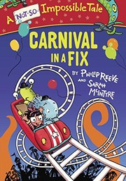 Cover of: Carnival in a Fix (A Not-So-Impossible Tale)