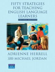 Cover of: Fifty Strategies for Teaching English Language Learners, Second Edition | Adrienne L. Herrell