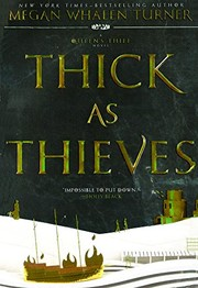 Cover of: Thick As Thieves (Turtleback School & Library Binding Edition) (Queen's Thief)